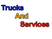 Trucks and Services